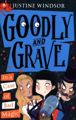 Goodly and Grave in a Case of Bad Magic (#3)
