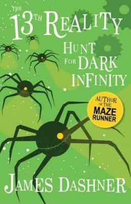 Hunt for Dark Infinity (The 13th Reality #2)