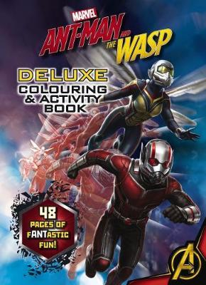 Marvel - Ant-Man and the Wasp Deluxe Colouring and Activity Book