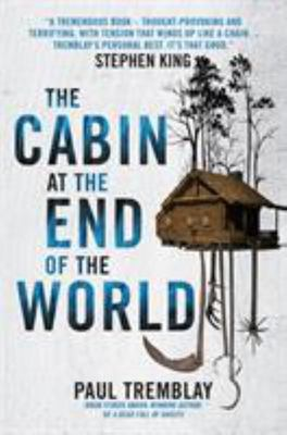 The Cabin at the End of the World - A Novel