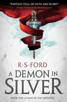 A Demon in Silver (#1 War of the Archons)
