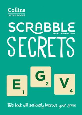 Scrabble Secrets: Own the Board
