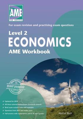 AME NCEA Level 2 Economics Workbook 2018