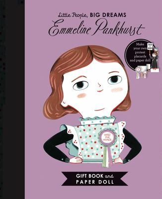 Emmeline Pankhurst Book & Paper Doll (Little People, Big Dreams)