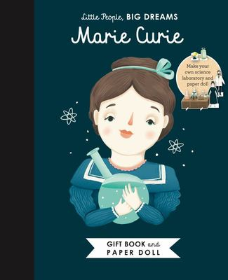 Marie Curie Book & Paper Doll (Little People, Big Dreams)