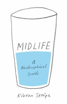 Midlife - A Philosophical Guide