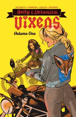 Betty and Veronica: Vixens Vol. 1