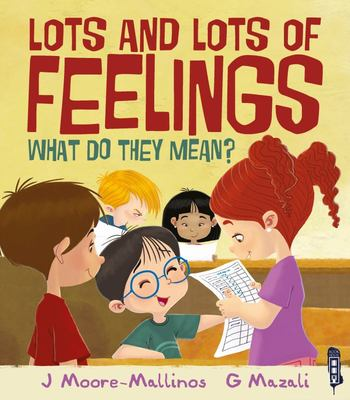 Lots and Lots of Feelings - What Do They Mean?