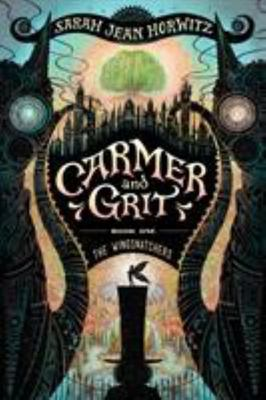 The Wingsnatchers - Carmer and Grit, Book One