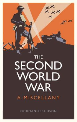 The Second World War: A Miscellany