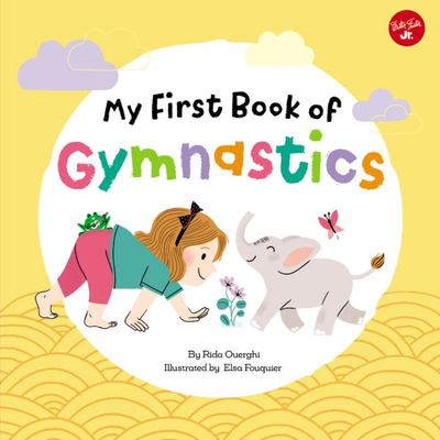 My First Book of Gymnastics - Movement Exercises for Young Children