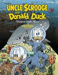 Walt Disney Uncle Scrooge and Donald Duck - Treasure under Glass (Don Rosa Library #3)