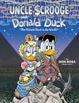 Walt Disney Uncle Scrooge and Donald Duck - The Richest Duck in the World (Don Rosa Library #5)