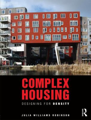 Complex Housing - Designing for Density