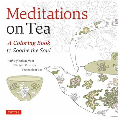 Meditations on Tea - Coloring Book