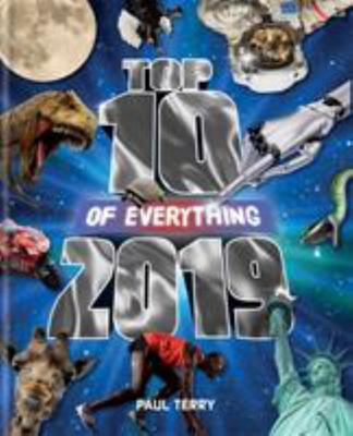 Top 10 of Everything 2019