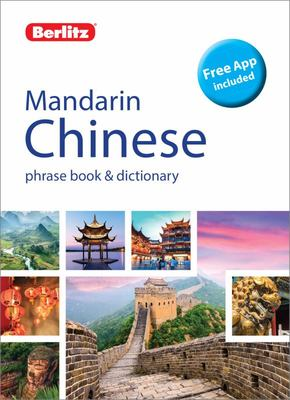 Mandarin Chinese Phrase Book and Dictionary  - Berlitz Language