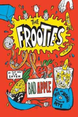 Bad Apple: The Frooties #1