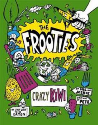 Crazy Kiwi: The Frooties #2