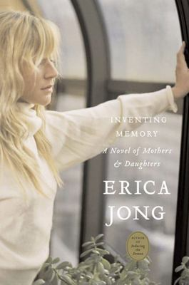 Inventing Memory - A Novel of Mothers and Daughters