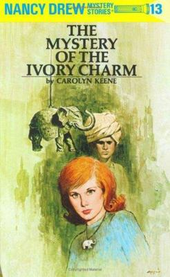The Mystery of the Ivory Charm (Nancy Drew #13)