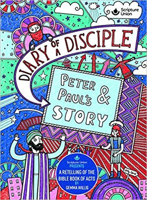Diary of a Disciple Peter & Paul's Story