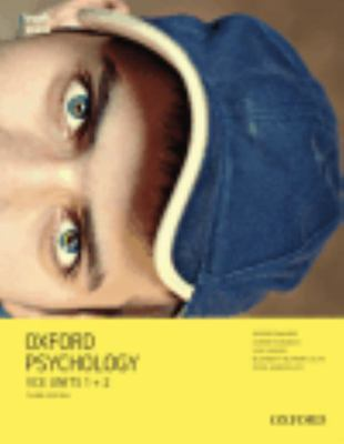 Oxford Psychology VCE Units 1+2 Student Book + obook & assess 3ed - Oxford