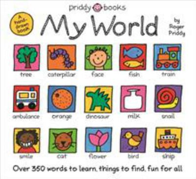 My World - Words to Learn, Things to Find, Fun for All
