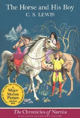 The Horse and his Boy (#3 Narnia)