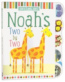 Noah's Two by Two: God's Little Ones