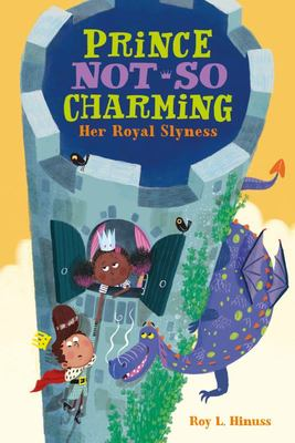 Her Royal Slyness (Prince Not-So Charming #2)
