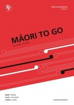 Maori to Go Book 2 : Student Workbook
