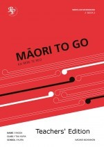 Maori To Go Book 2 : Teacher Edition