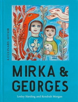 Mirka and Georges A Culinary Affair