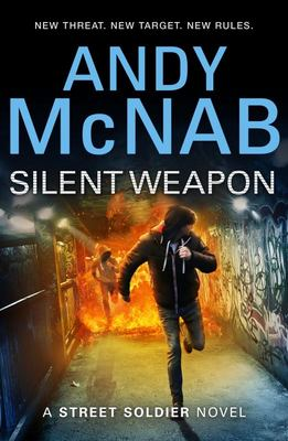 Silent Weapon (Street Soldier - Sean Harker #2)