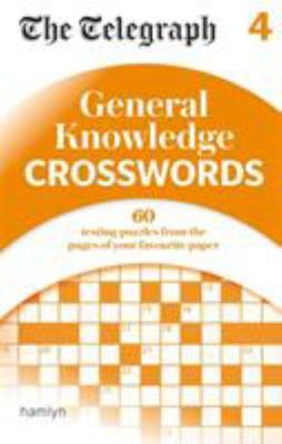 The Telegraph: General Knowledge Crosswords 4