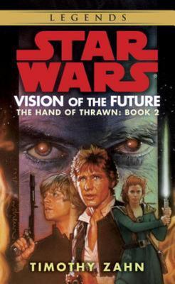 Vision of the Future (Star Wars: Hand of Thrawn #2)