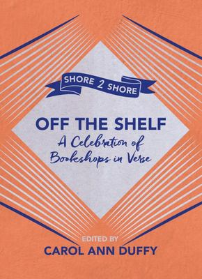 Off the Shelf - A Celebration of Bookshops in Verse