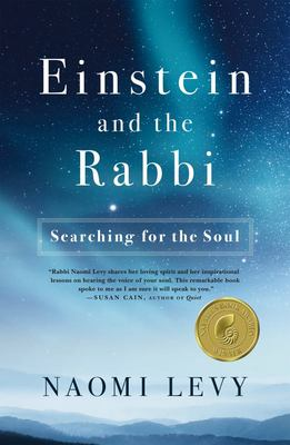 Einstein and the Rabbi - Searching for the Soul