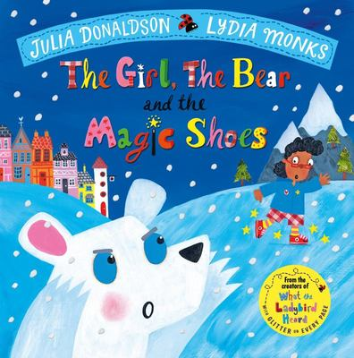 The Girl, the Bear and the Magic Shoes (HB)