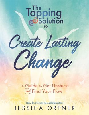 Tapping Solution To Create Lasting Change