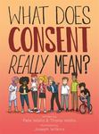 What Does Consent Really Mean? (Teens)