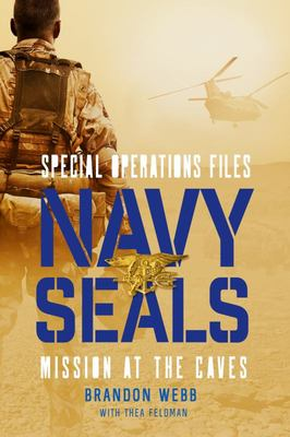 Navy SEALs - Mission at the Caves