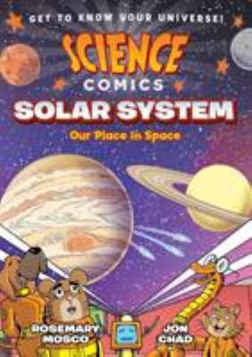 Science Comics: Solar System - Our Place in Space
