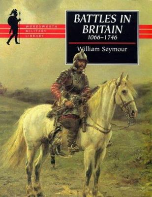 Battles in Britain : And Their Political Background, 1066-1746