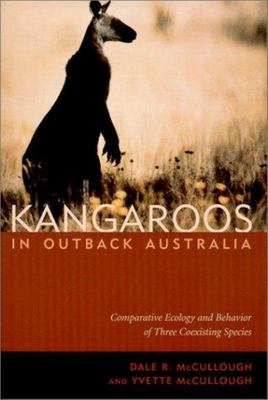 Kangaroos in Outback Australia - Comparative Ecology and Behavior of Three Coexisting Species