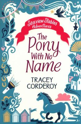 The Pony with No Name (Seaview Stables #2)
