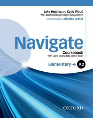 Navigate Elementary A2 Coursebook w DVD & Oxford Online Skills