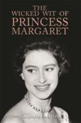 The Wicked Wit of Princess Margaret