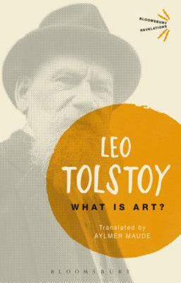 What is Art? Leo Tolstoy